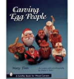 [(Carving Egg Animals)] [Author: Mary Finn] published on (July, 2007)