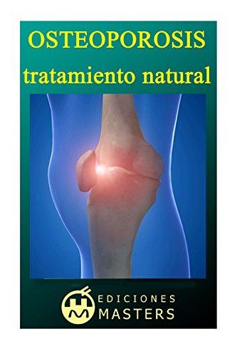 Osteoporosis: Tratamiento natural