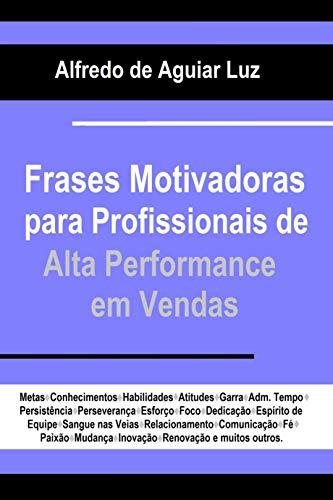 Frases Motivadoras Para Profissionais De Alta Performance Em