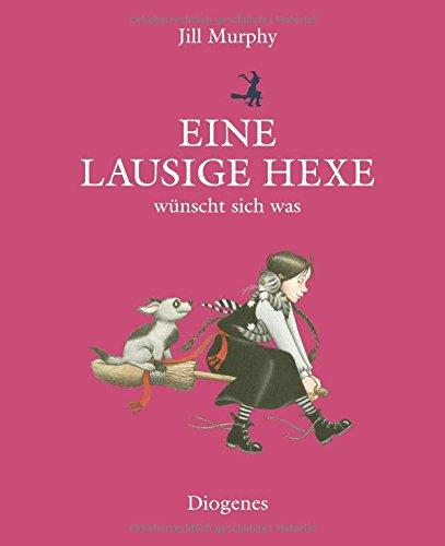 Eine lausige Hexe wünscht sich was (Kinderbücher) (Harry-potter-serie Hardcover)
