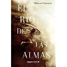 El r??o de las almas by Megan Chance (2015-12-15)