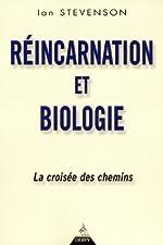 Réincarnation et biologie - La croisée des chemins de Ian Stevenson