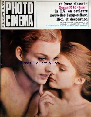 PHOTO CINEMA [No 795] du 01/01/1968 - OLYMPUS 35 LC - BAUER - LA TV EN COULEURS - NOUVELLES LAMPES-FLASH - HI-FI ET DECORATION par Collectif