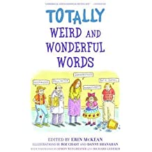 [ TOTALLY WEIRD AND WONDERFUL WORDS ] BY McKean, Erin ( AUTHOR )Oct-01-2006 ( Paperback )