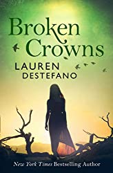 Broken Crowns (Internment Chronicles, Book 3)