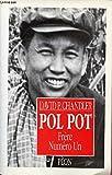 Pol Pot : Frère numéro un