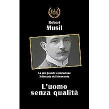 L'uomo senza qualità (Libri da premio)