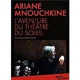"""Afficher """"Ariane Mnouchkine, l'aventure du Théatre du Soleil"""""""