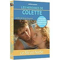 LES HEROINES DE COLETTE: Le Blé en herbe