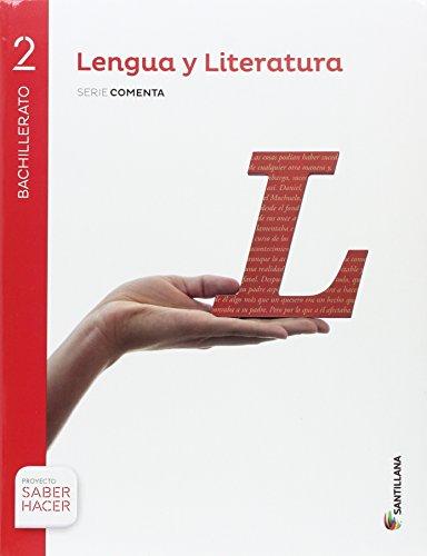 Lengua y literatura serie comenta 2 bachillerato saber hacer