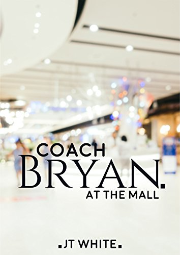 Coach Bryan at the Mall (English Edition)