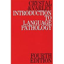 Introduction to Language Pathology