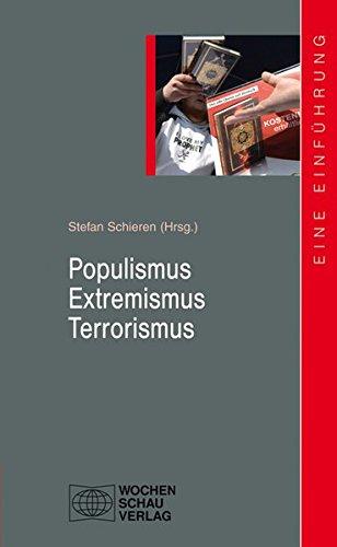 Populismus - Extremismus - Terrorismus (uni studien politik)