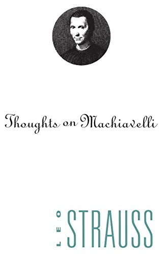 Thoughts on Machiavelli por Leo Strauss
