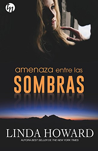 Amenaza entre las sombras (Top Novel) por Linda Howard