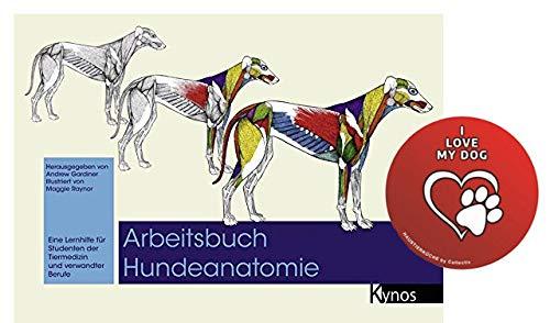 Arbeitsbuch Hundeanatomie: Eine Lernhilfe für Studenten der Tiermedizin und verwandte Berufe Taschenbuch + I Love My Dog Sticker by Collectix