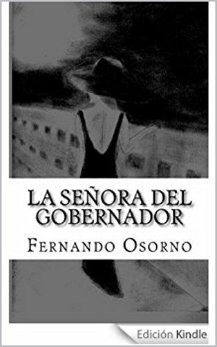 La Señora del Gobernador por Fernando Osorno
