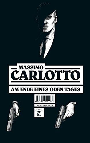 Am Ende eines öden Tages: Kriminalroman -