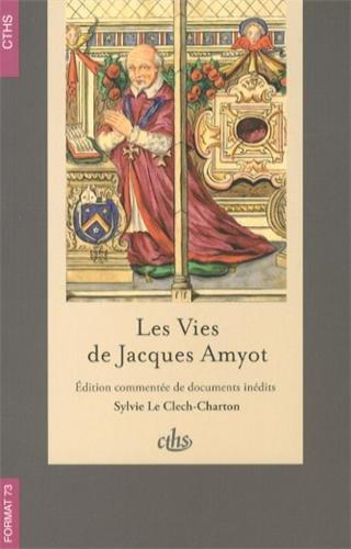 Les vies de Jacques Amyot