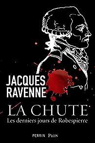 La chute par Jacques Ravenne