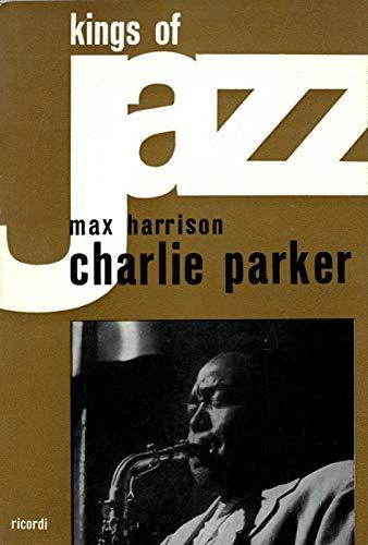 Charlie Parker. Traduzione e discografia di Ionio Prevignano.