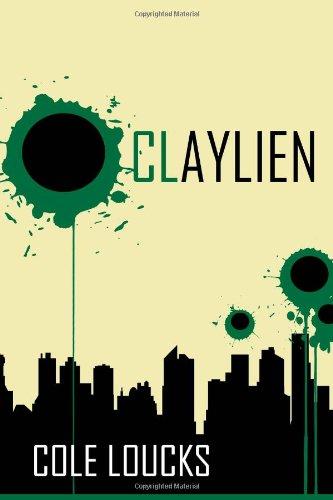 Claylien (Ekto, Band 1)