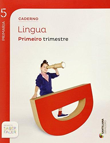 CADERNO LINGUA 5 PRIMARIA 1 TRIM SABER FACER - 9788499720630