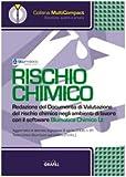 Rischio chimico. Redazione del documento di valutazione del rischio chimico negli ambienti di lavoro. CD-ROM