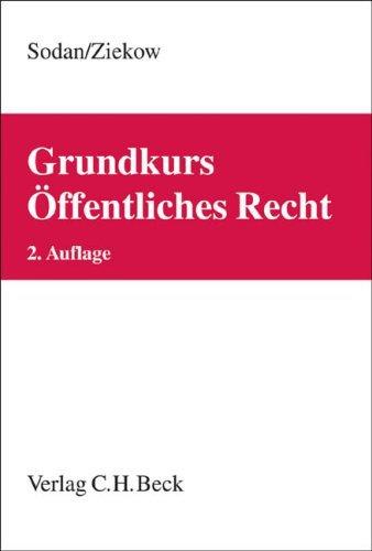 Grundkurs Öffentliches Recht: Staats- und Verwaltungsrecht by Helge Sodan (2007-04-18)