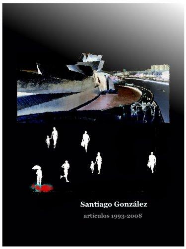 Artículos 1993-2008 por Santiago González