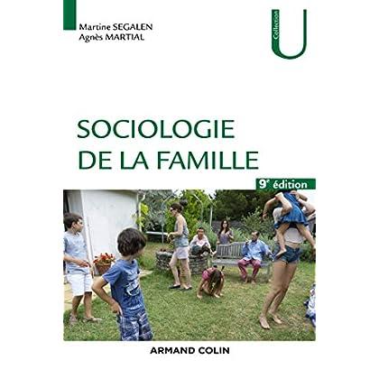 Sociologie de la famille - 9éd.