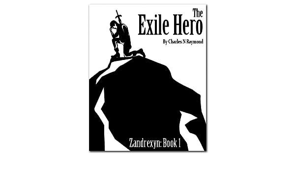 The Exile Hero (Zandrexyn Book 1)