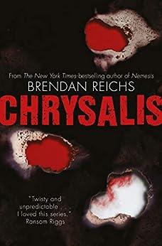 Chrysalis (project Nemesis) por Brendan Reichs