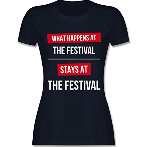 Festival - What Happens On The Festival Stays At The Festival - Damen T-Shirt Rundhals Navy Blau