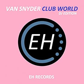 Van Snyder-Club World (DJ Edition)