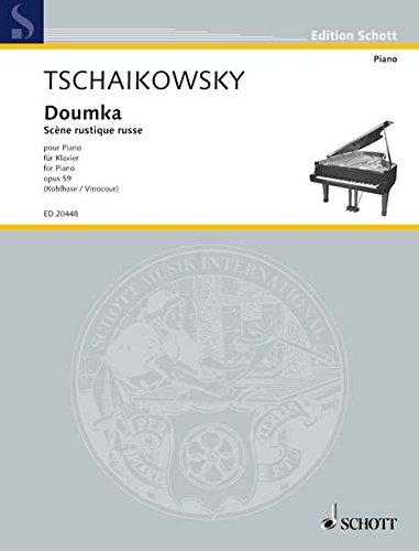 Doumka: Russische ländliche Szene. op. 59. Klavier. (Edition Schott)