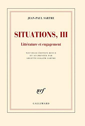 Situations (Tome 3-Littrature et engagement (fvrier 1947 - avril 1949))