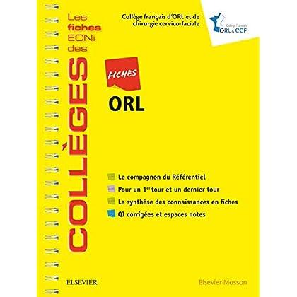 Fiches ORL: Les fiches ECNi et QI des Collèges