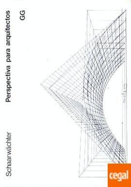 Perspectiva para arquitectos por Georg Scharwaechter