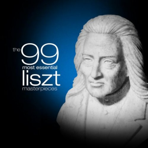 The 99 Most Essential Liszt Ma...