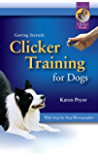 Getting Started: Clicker Training for Dogs (English Edition)
