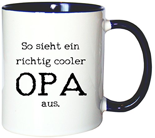 Mister Merchandise Kaffeetasse Becher So Sieht EIN richtig Cooler Opa aus Großvater Grandad, Farbe: Weiß-Blau
