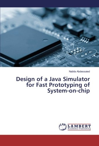 Design of a Java Simulator for Fast Prototyping of System-on-chip Java Chip