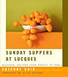 Image de Sunday Suppers at Lucques: Seasonal Recipes from Market to Table