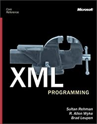 XML Programming (Core Reference) by Ash Rofail (2002-01-09)