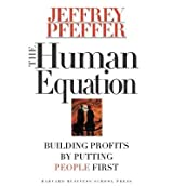 [(The Human Equation: Building Profits by Putting People First )] [Author: Jeffrey Pfeffer] [Jan-1998]