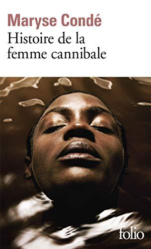 Histoire de la femme cannibale par Maryse Condé