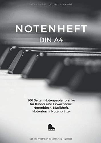 Notenheft DIN A4, 100 Seiten Notenpapier blanko für Kinder und Erwachsene, Notenblock, Musikheft, Notenbuch, Notenblätter