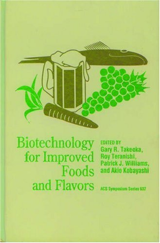 Biotechnology for Improved Foods and Flavors (ACS Symposium Series)