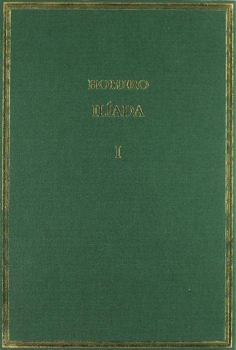 Ilíada. Vol. I: Cantos I-III (Alma Mater) por Homero